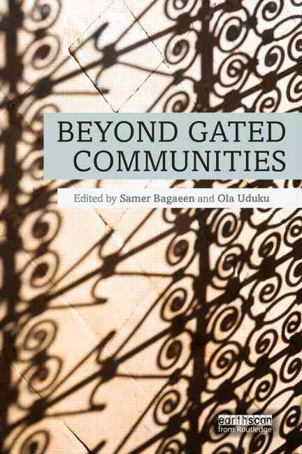 Beyond Gated Communities By Bagaeen, Samer (EDT)/ Uduku, Ola (EDT)