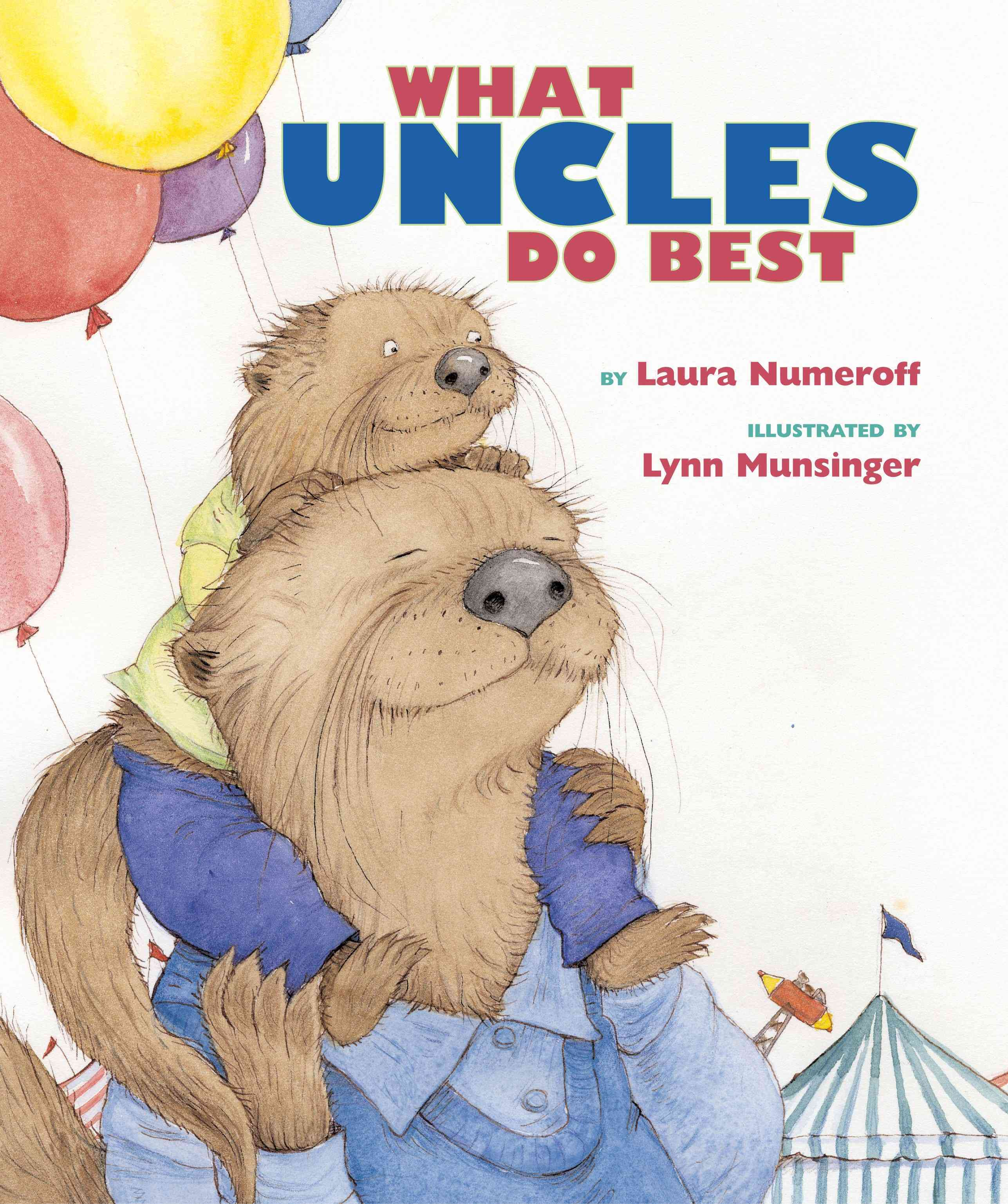 What Aunts Do Best/ What Uncles Do Best By Numeroff, Laura Joffe/ Munsinger, Lynn (ILT)